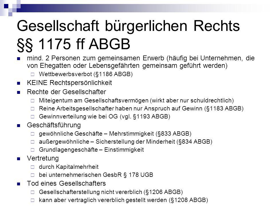 Gesellschaft bürgerlichen Rechts §§ 1175 ff ABGB