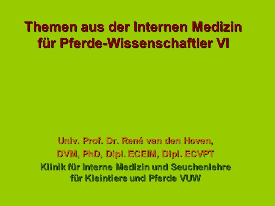 Themen aus der Internen Medizin für Pferde-Wissenschaftler VI