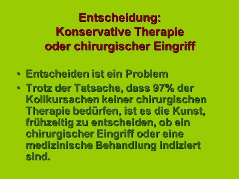 Entscheidung: Konservative Therapie oder chirurgischer Eingriff