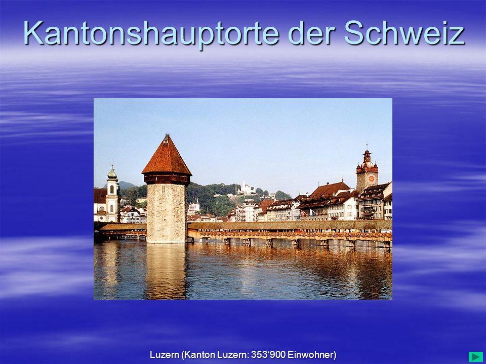 Luzern (Kanton Luzern: 353'900 Einwohner)
