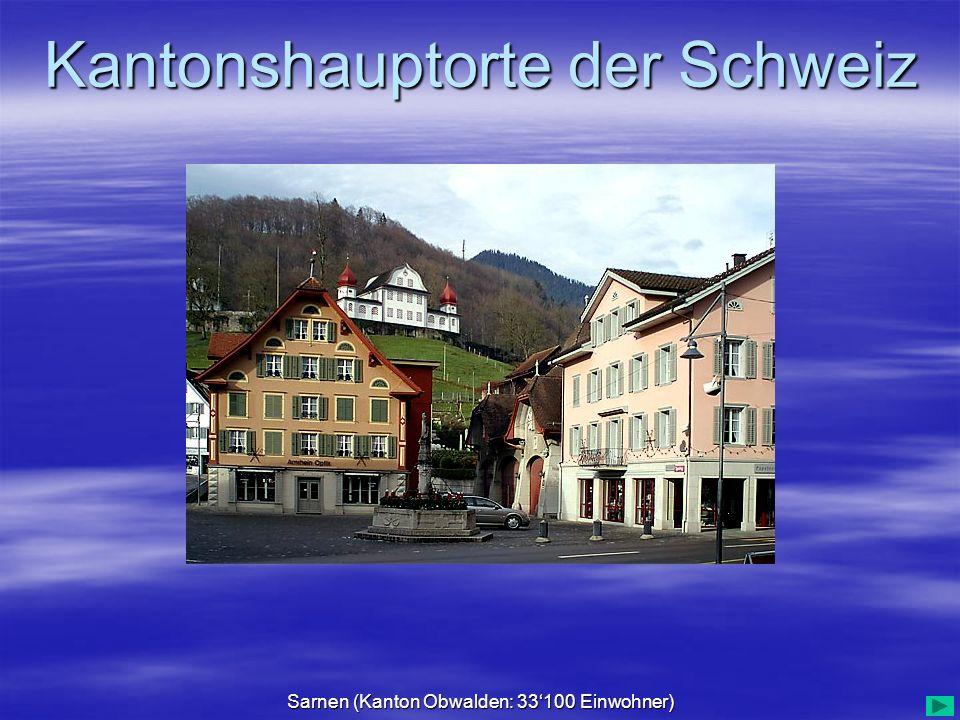 Sarnen (Kanton Obwalden: 33'100 Einwohner)