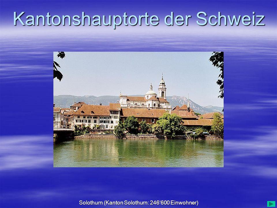 Solothurn (Kanton Solothurn: 246'600 Einwohner)