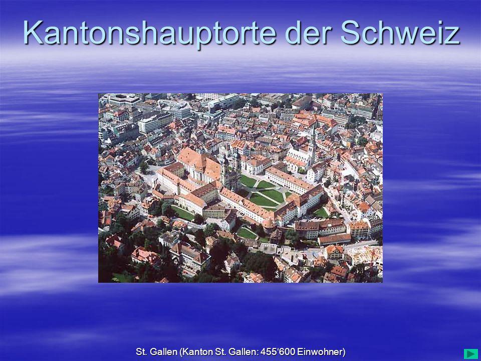 St. Gallen (Kanton St. Gallen: 455'600 Einwohner)