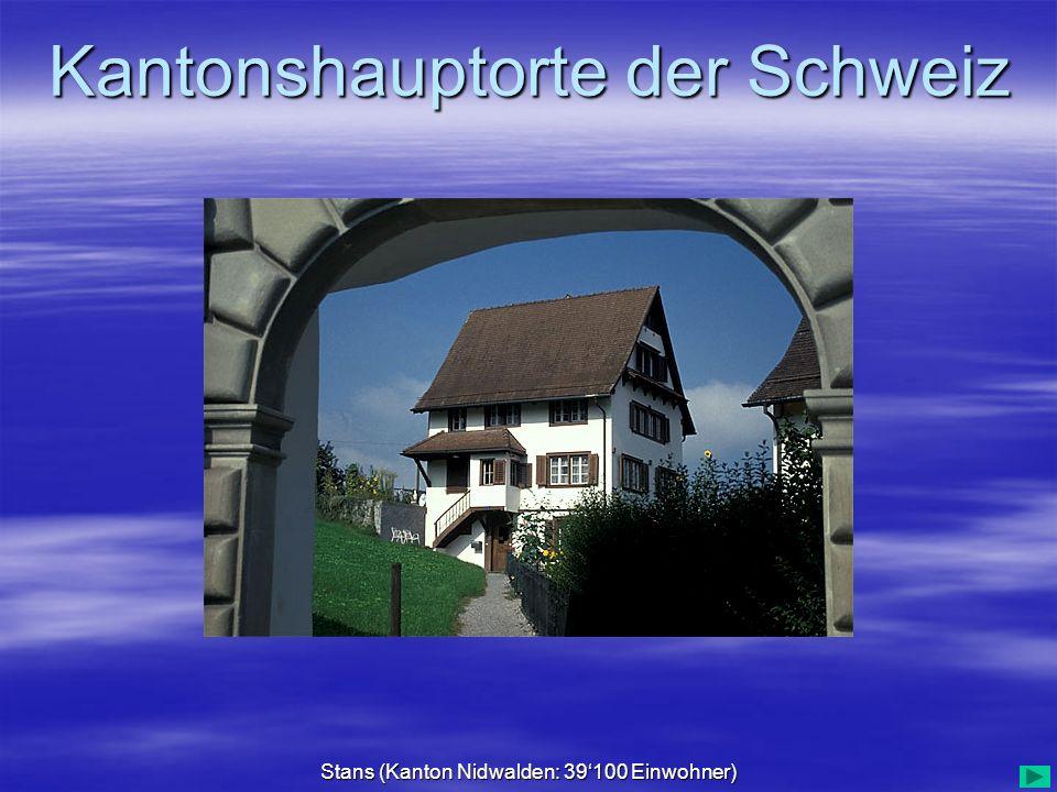 Stans (Kanton Nidwalden: 39'100 Einwohner)