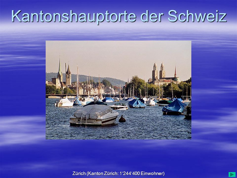 Zürich (Kanton Zürich: 1'244'400 Einwohner)