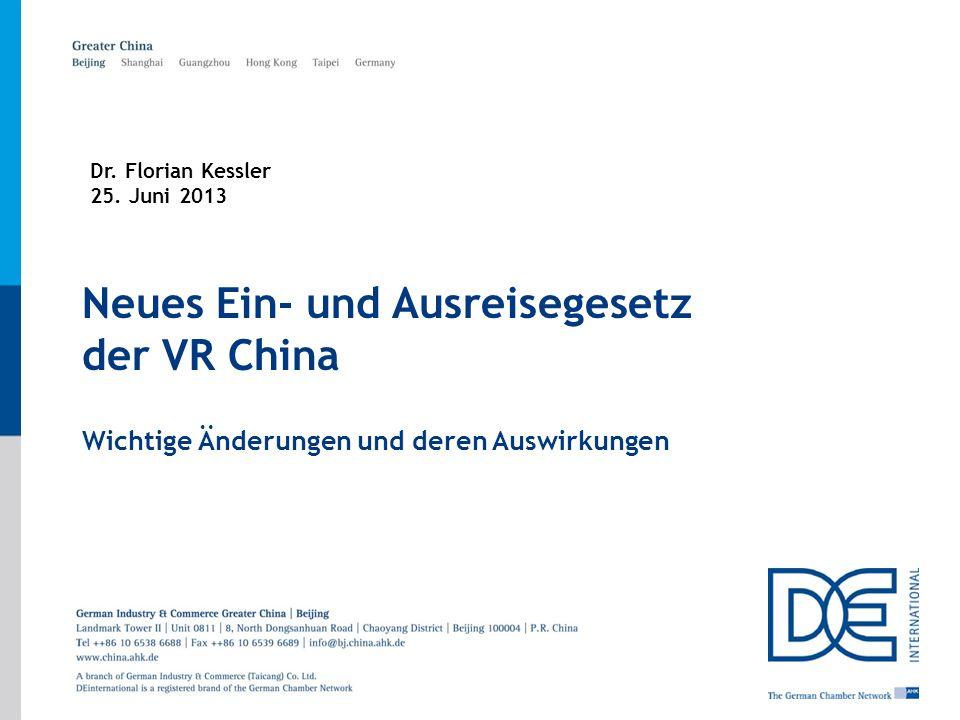 Neues Ein- und Ausreisegesetz der VR China