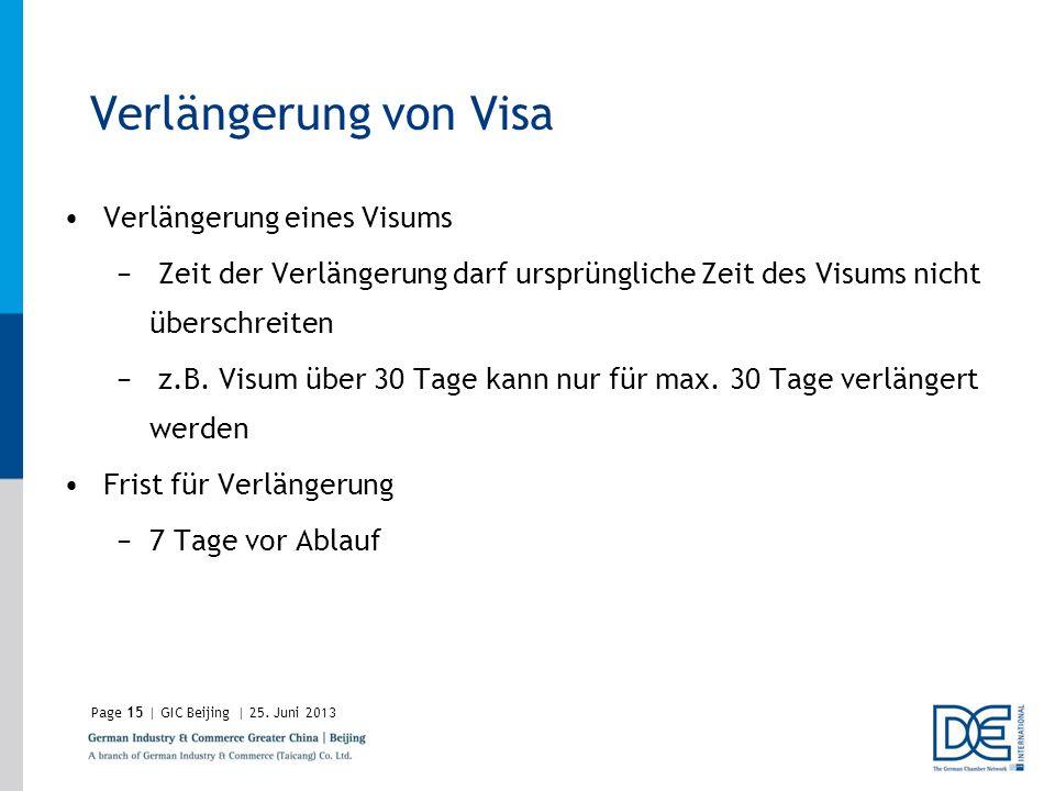 Verlängerung von Visa Verlängerung eines Visums