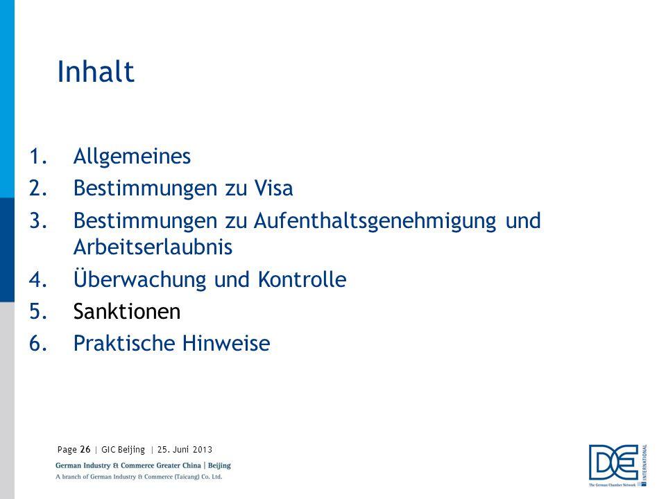 Inhalt Allgemeines Bestimmungen zu Visa