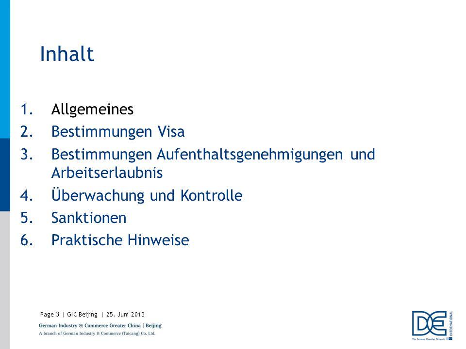 Inhalt Allgemeines Bestimmungen Visa