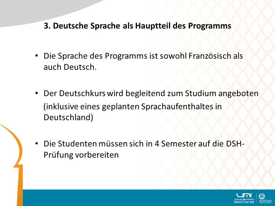 3. Deutsche Sprache als Hauptteil des Programms