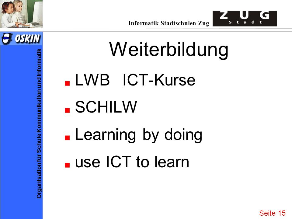 Weiterbildung LWB ICT-Kurse SCHILW Learning by doing use ICT to learn