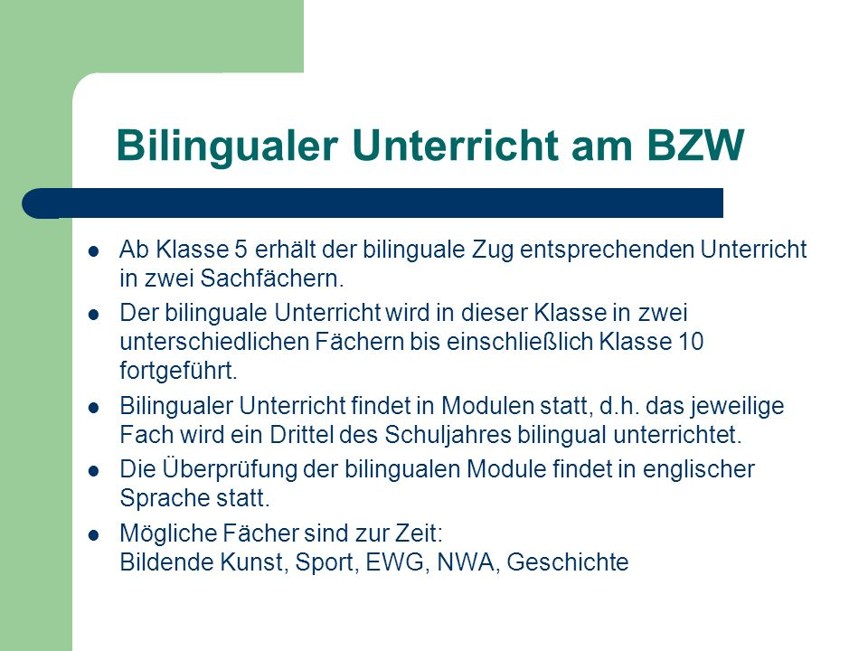 Bilingualer Unterricht am BZW