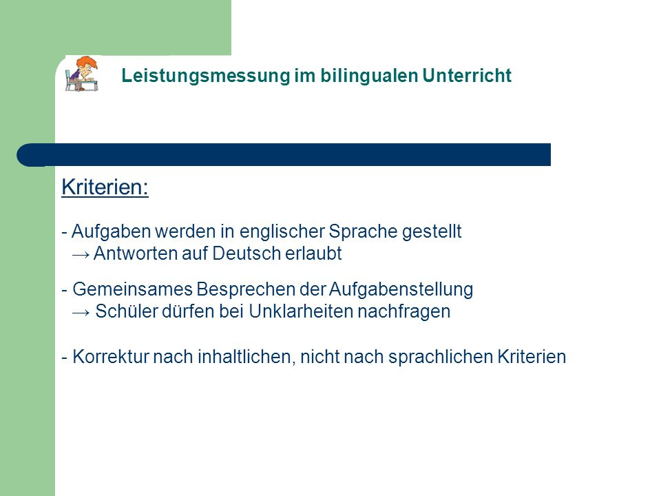Kriterien: Leistungsmessung im bilingualen Unterricht