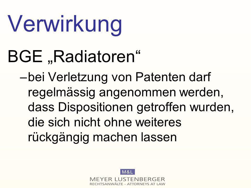 "Verwirkung BGE ""Radiatoren"