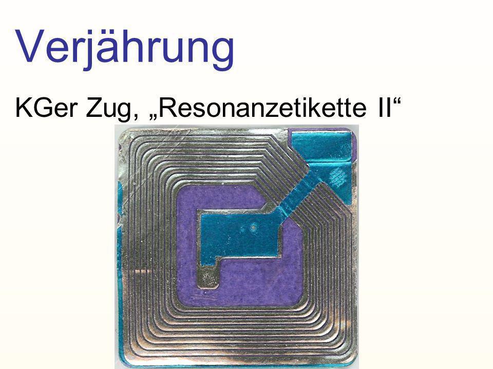 """Verjährung KGer Zug, """"Resonanzetikette II"""