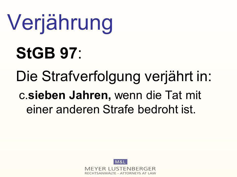 Verjährung StGB 97: Die Strafverfolgung verjährt in:
