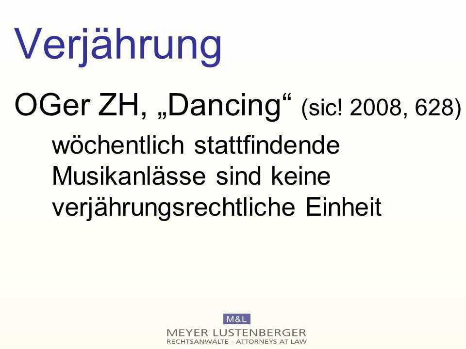 """Verjährung OGer ZH, """"Dancing (sic! 2008, 628)"""
