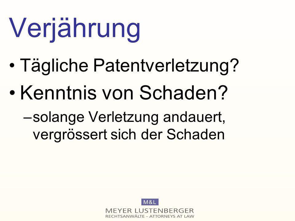 Verjährung Kenntnis von Schaden Tägliche Patentverletzung