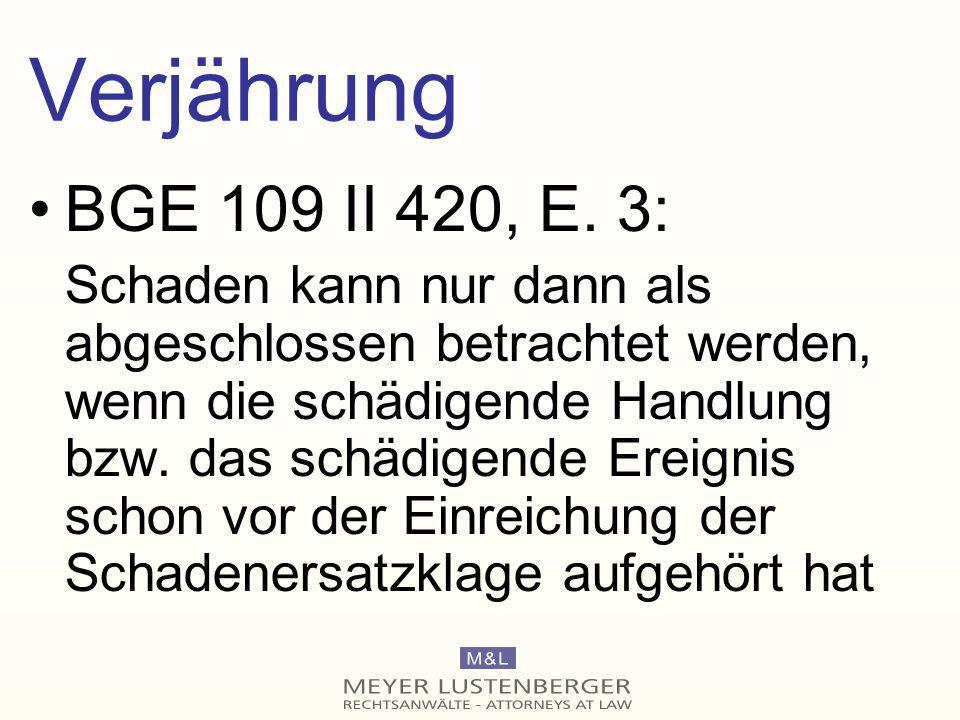 Verjährung BGE 109 II 420, E. 3: