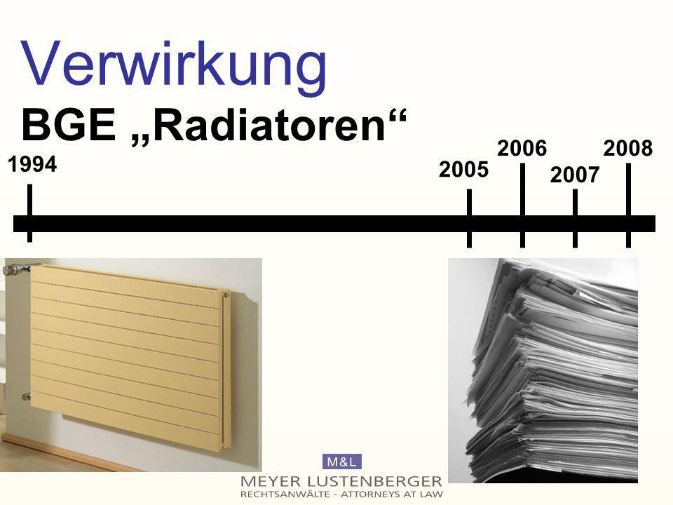 "Verwirkung BGE ""Radiatoren 2006 2008 1994 2005 2007"