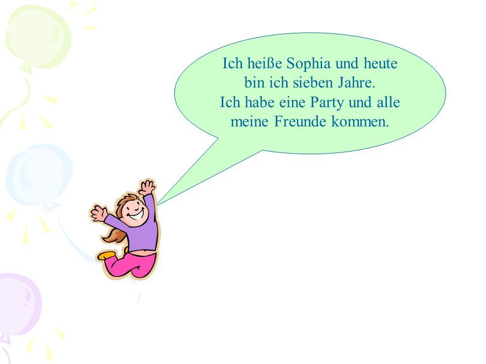 Ich heiße Sophia und heute bin ich sieben Jahre.