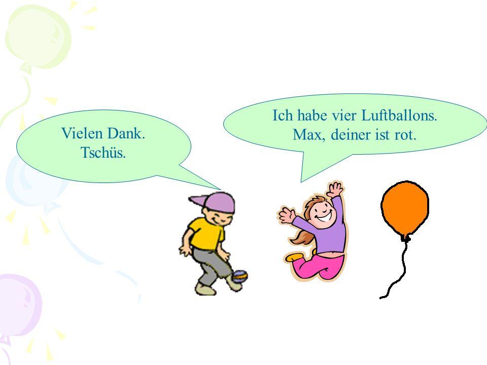 Ich habe vier Luftballons.