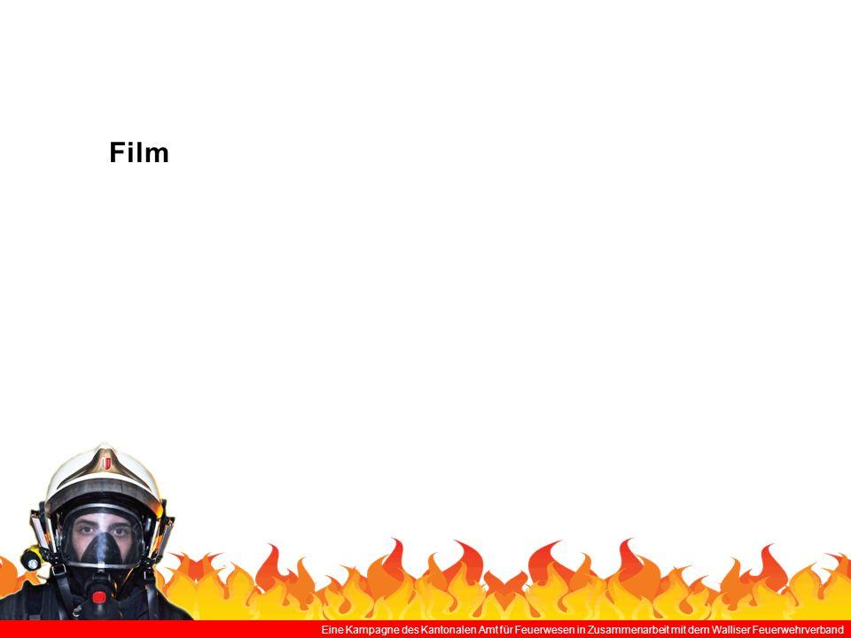 Film Eine Kampagne des Kantonalen Amt für Feuerwesen in Zusammenarbeit mit dem Walliser Feuerwehrverband.