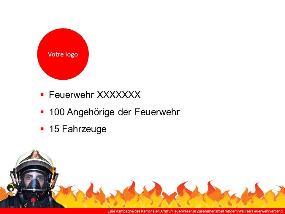 100 Angehörige der Feuerwehr 15 Fahrzeuge
