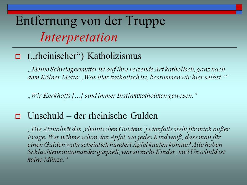 Entfernung von der Truppe Interpretation