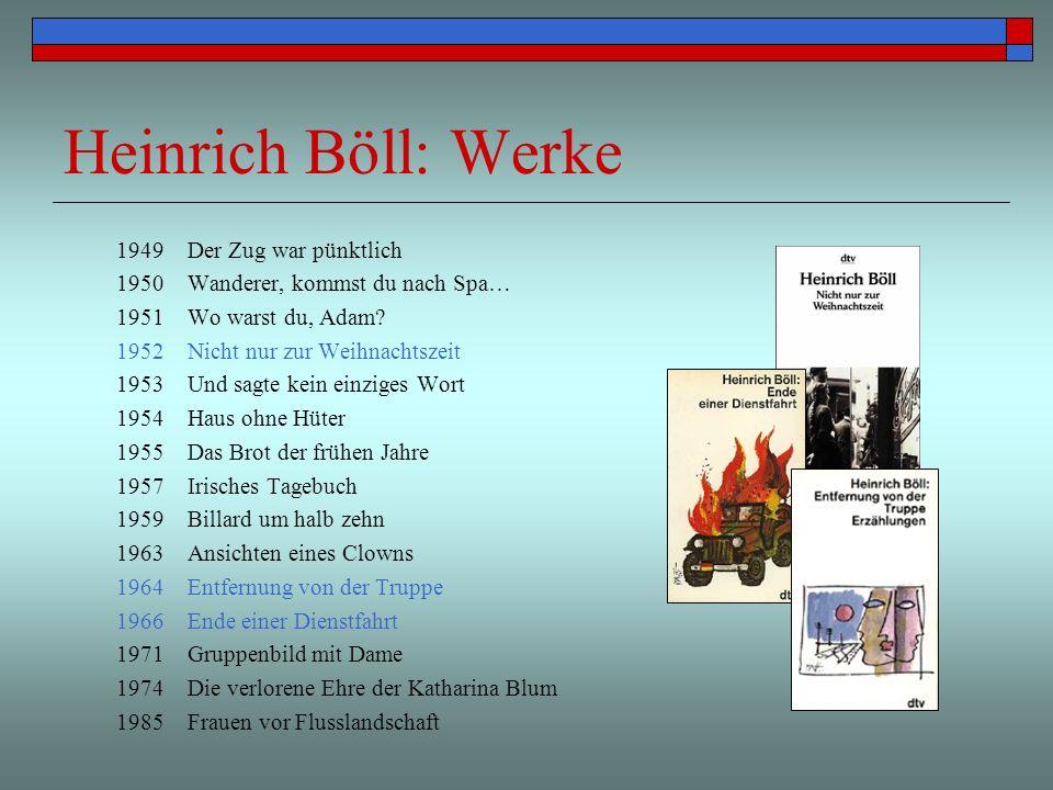 Heinrich Böll: Werke 1949 Der Zug war pünktlich