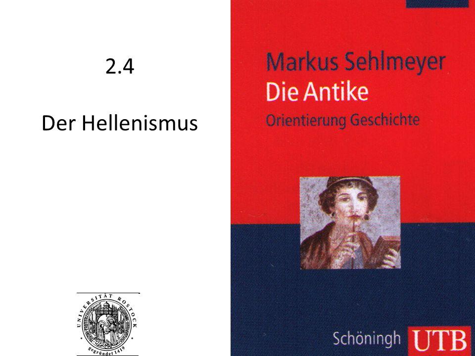 2.4 Der Hellenismus