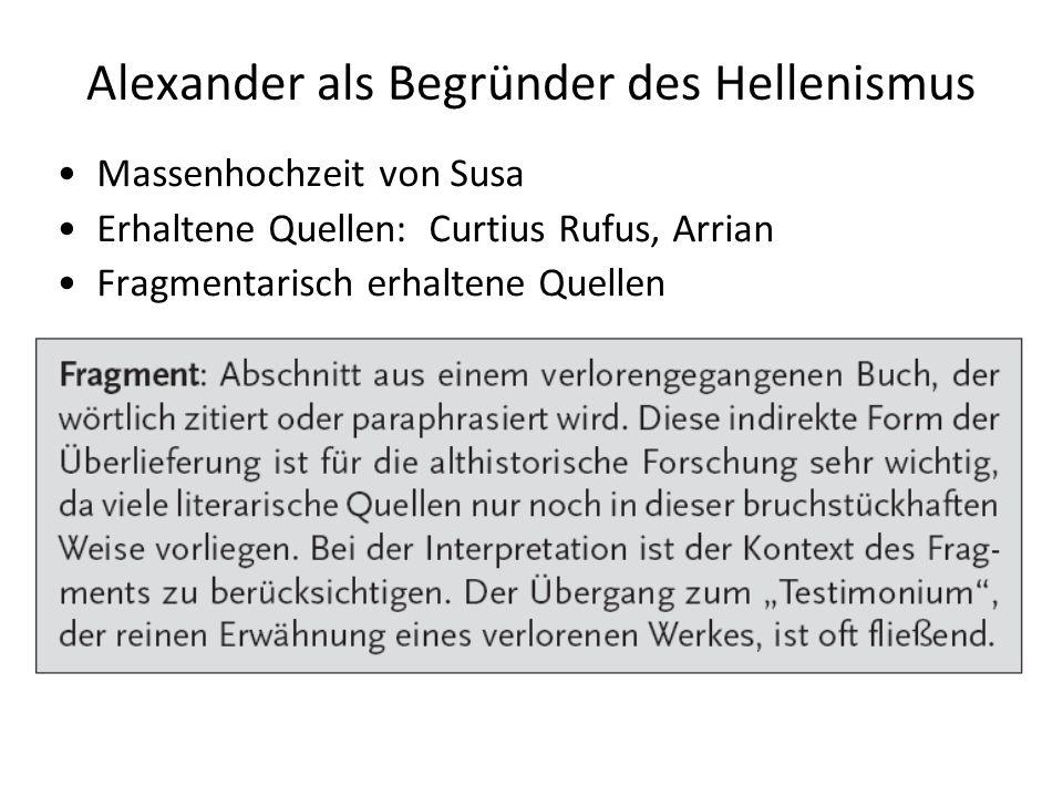 Alexander als Begründer des Hellenismus