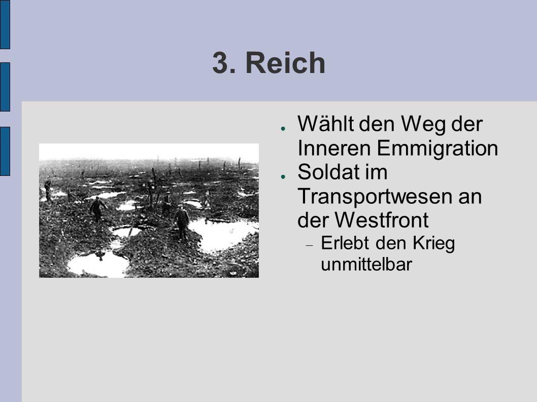 3. Reich Wählt den Weg der Inneren Emmigration