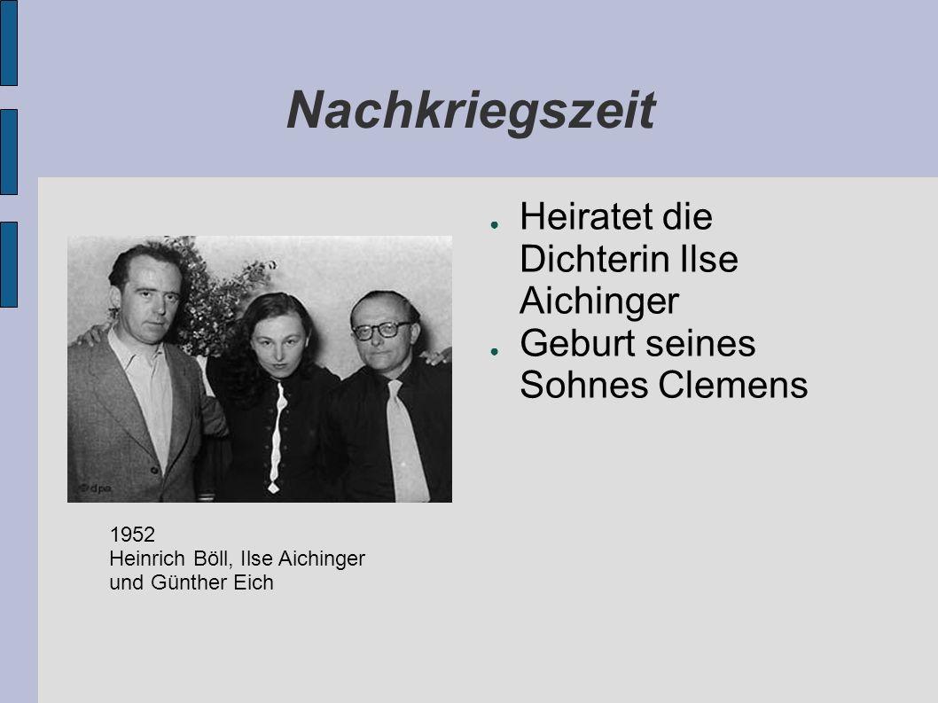 Nachkriegszeit Heiratet die Dichterin Ilse Aichinger