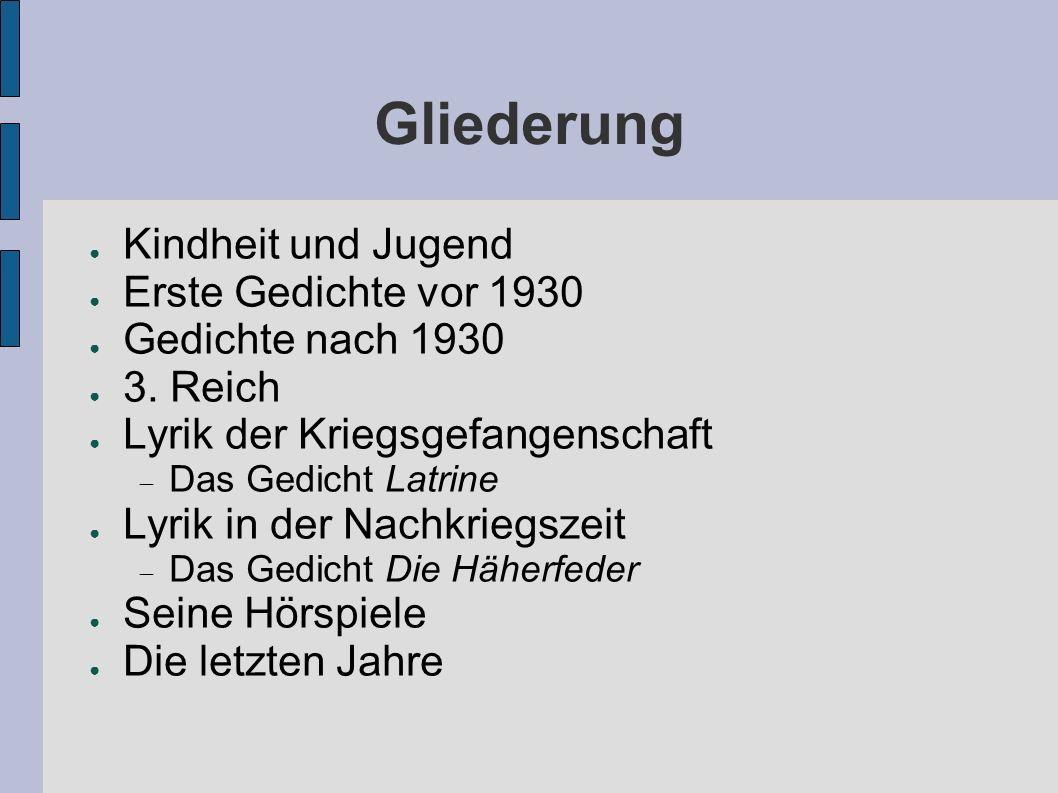 Gliederung Kindheit und Jugend Erste Gedichte vor 1930