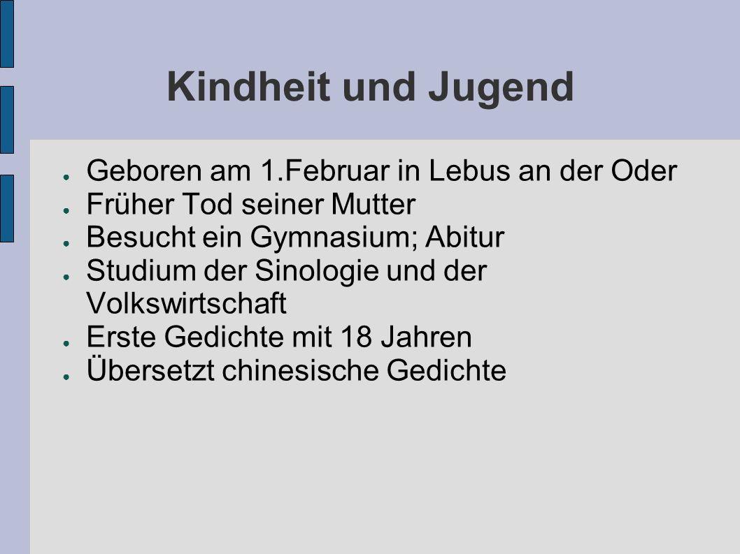 Kindheit und Jugend Geboren am 1.Februar in Lebus an der Oder