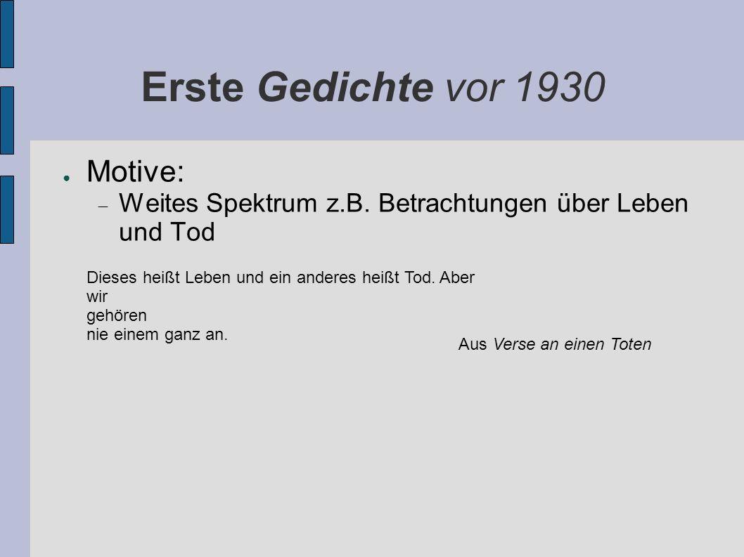 Erste Gedichte vor 1930 Motive: