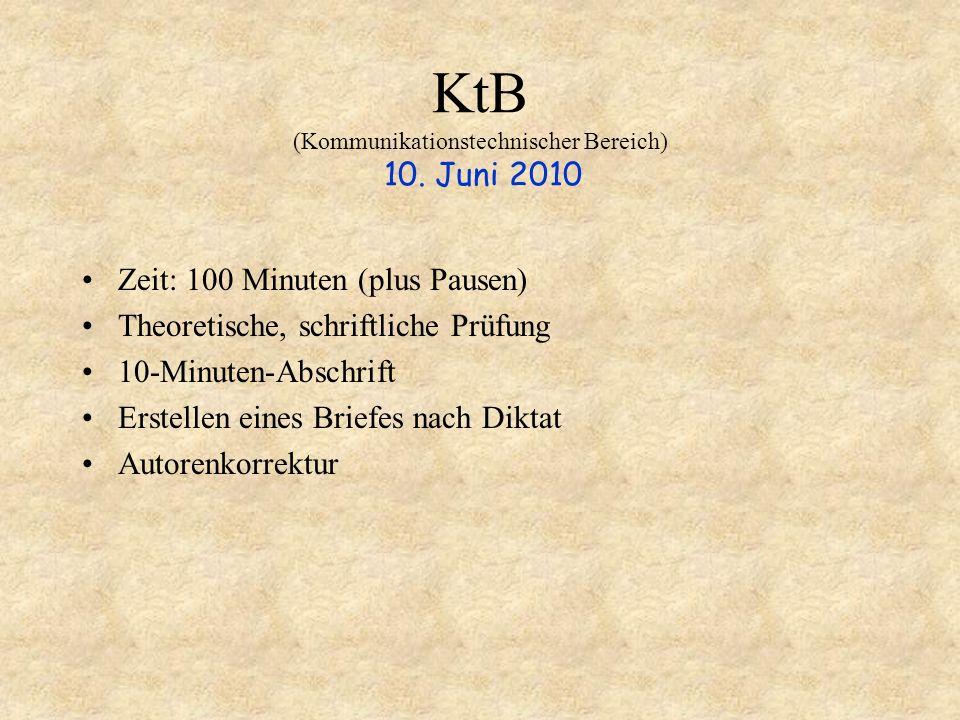 KtB (Kommunikationstechnischer Bereich) 10. Juni 2010