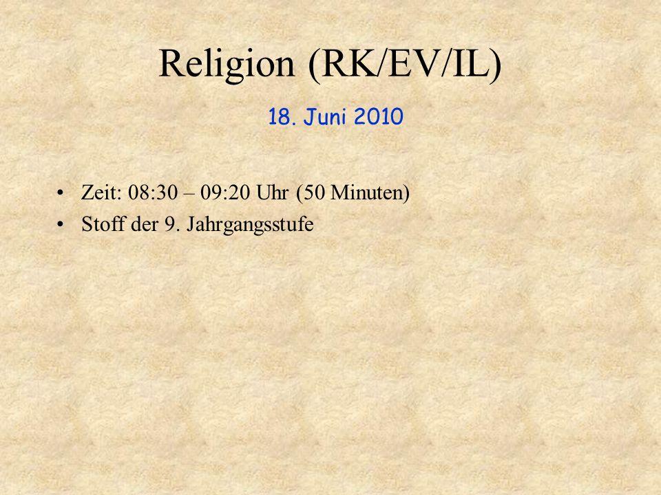 Religion (RK/EV/IL) 18. Juni 2010