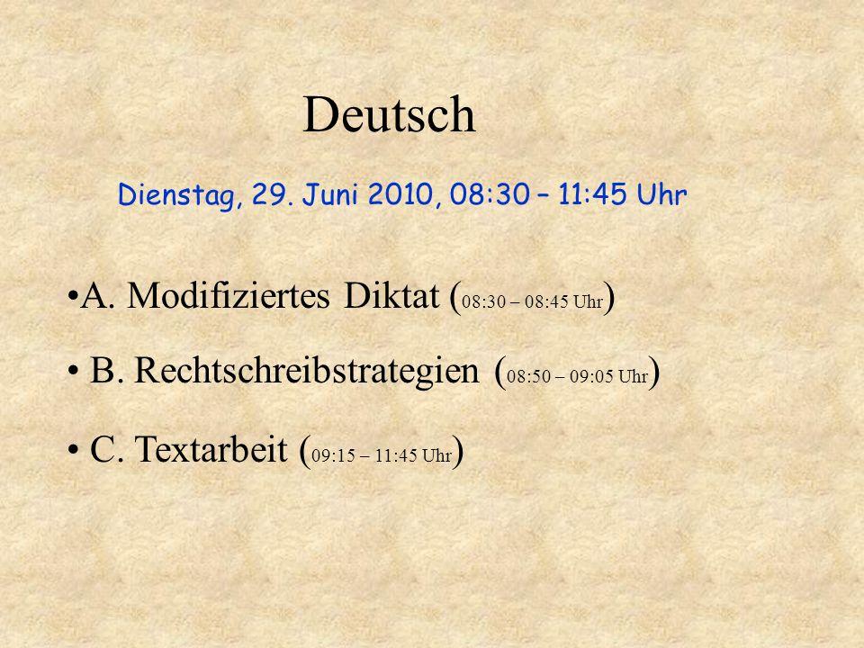 Deutsch A. Modifiziertes Diktat (08:30 – 08:45 Uhr)