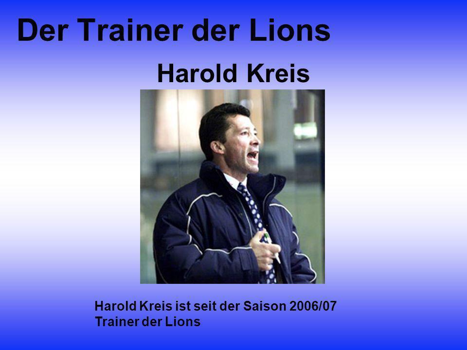 Der Trainer der Lions Harold Kreis