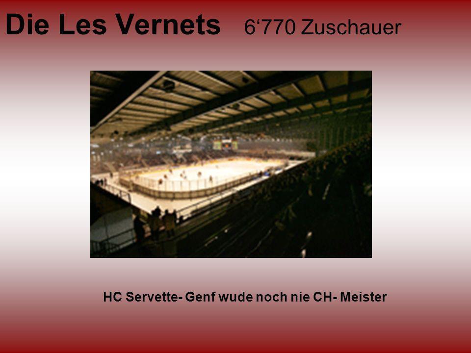 Die Les Vernets 6'770 Zuschauer