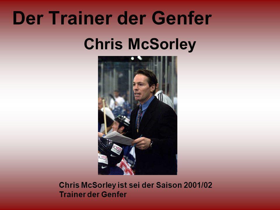 Der Trainer der Genfer Chris McSorley