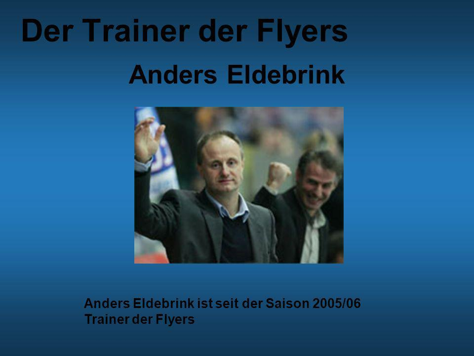 Der Trainer der Flyers Anders Eldebrink