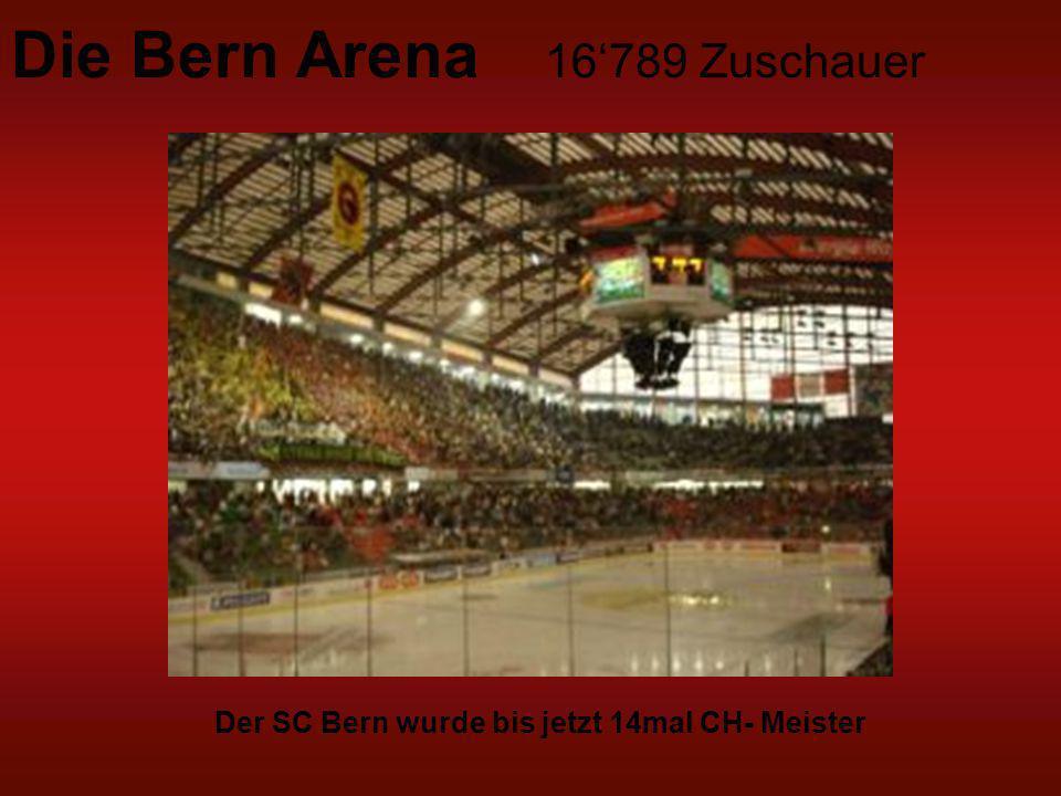 Die Bern Arena 16'789 Zuschauer