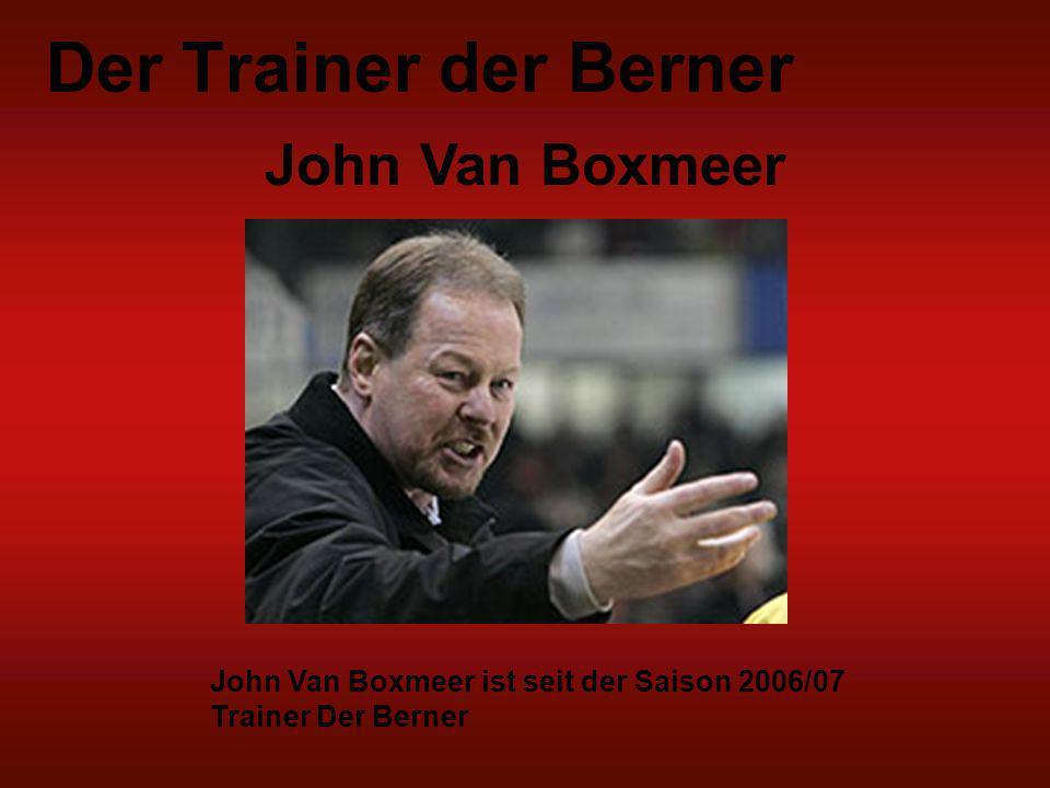 Der Trainer der Berner John Van Boxmeer