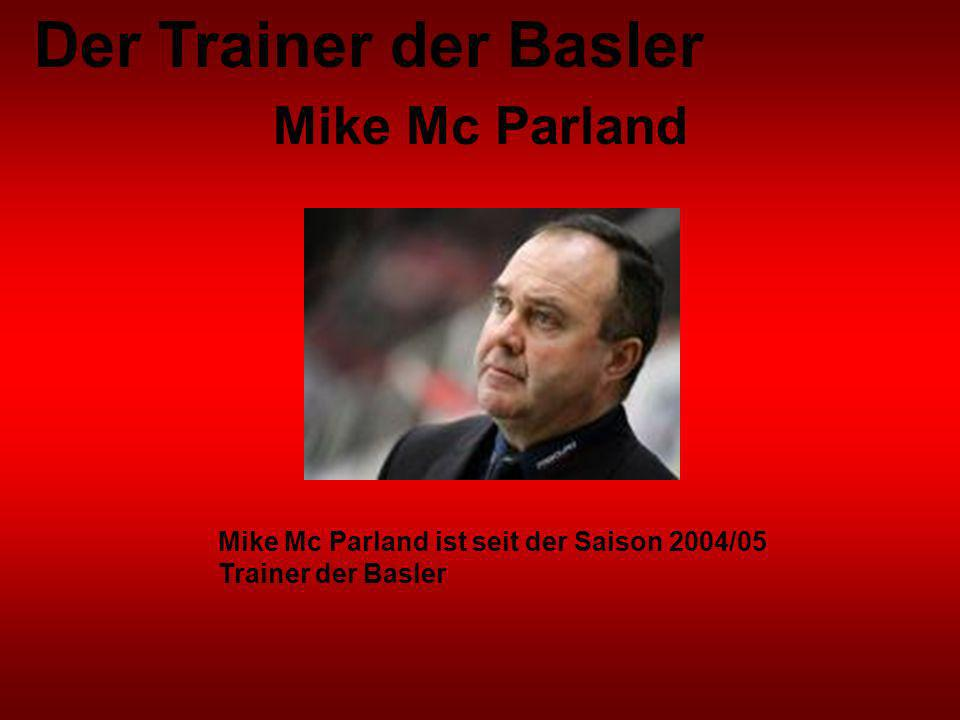 Der Trainer der Basler Mike Mc Parland