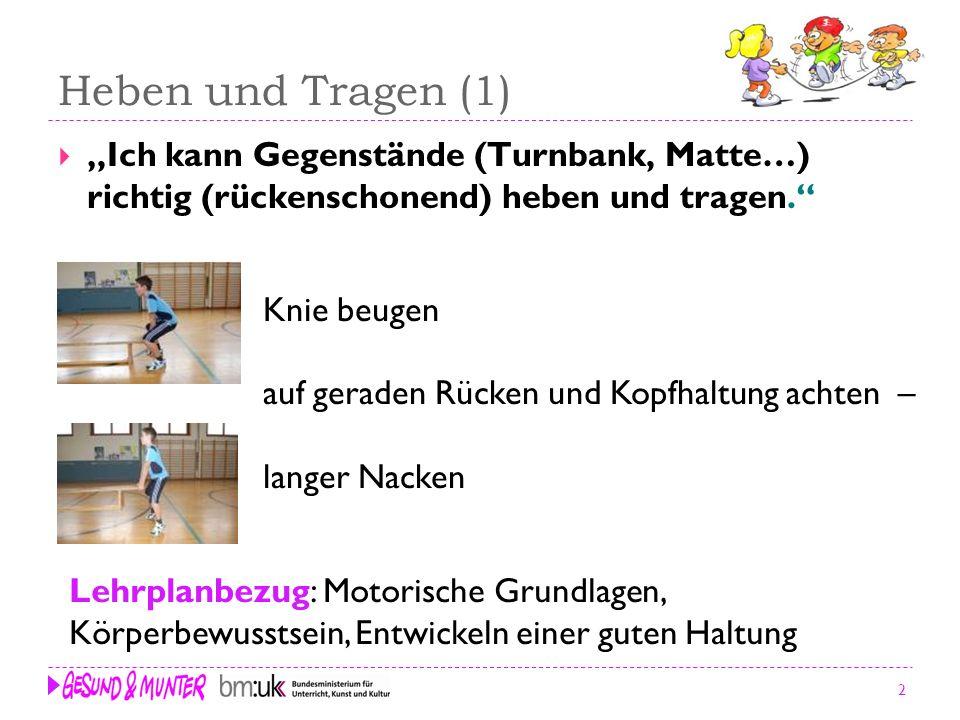 """Heben und Tragen (1) """"Ich kann Gegenstände (Turnbank, Matte…) richtig (rückenschonend) heben und tragen."""