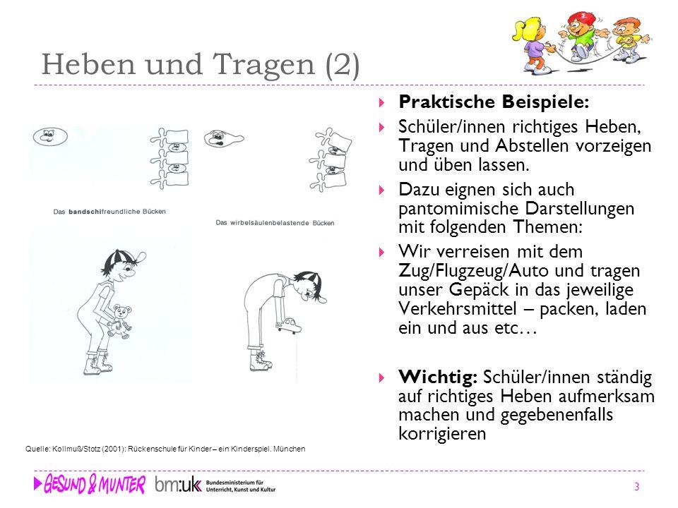 Heben und Tragen (2) Praktische Beispiele: