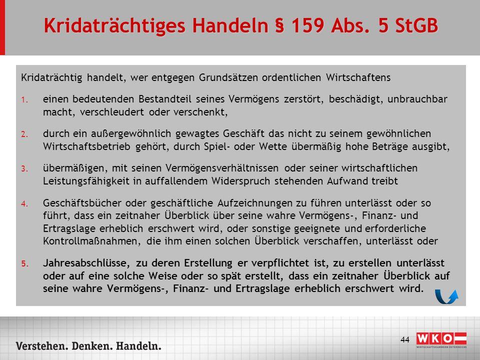 Kridaträchtiges Handeln § 159 Abs. 5 StGB